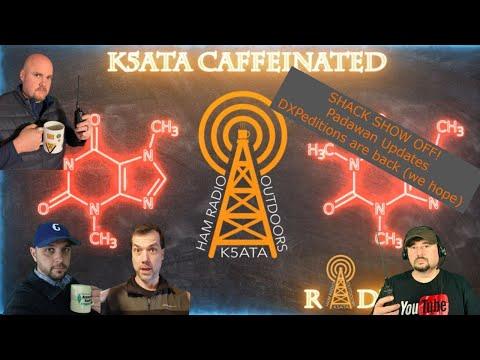 Caffeinated Radio: Shack Show Off, Padawan Update, DXPeditions