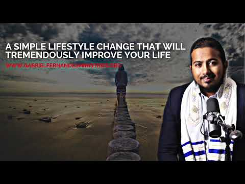 A SIMPLE LIFESTYLE CHANGE THAT WILL TREMENDOUSLY IMPROVE YOUR LIFE   THE MIND AND THOUGHTS