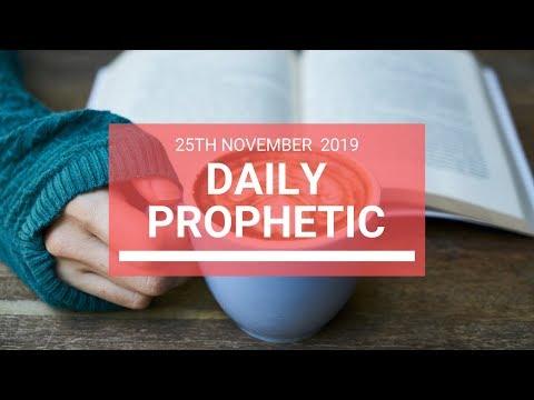Daily Prophetic 25 November Word 6