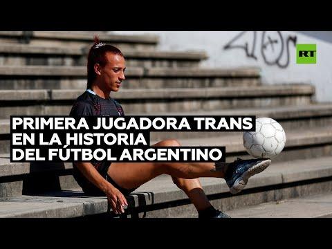 Se convierte en la primera jugadora transexual en la liga femenina de fútbol de Argentina
