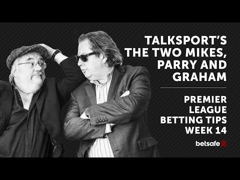 The Two Mikes Premier League Tips Week 14