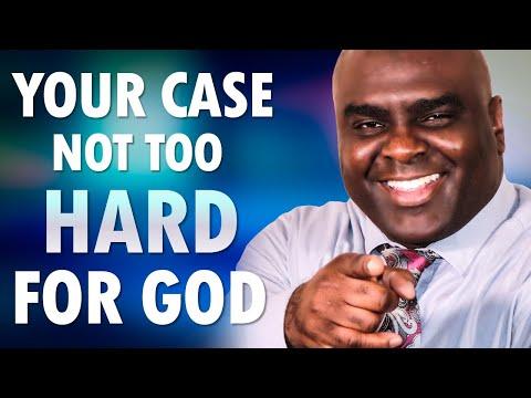 No Case Too Hard For God