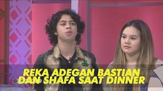 BROWNIS - Reka Adegan Bastian dan Shafa Saat Makan di Restoran Berdua (1/7/19) Part 2