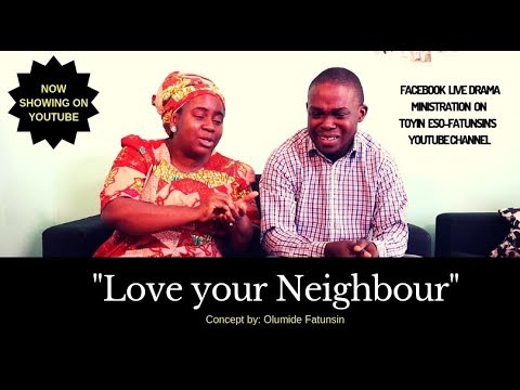 Live Drama-Love your neighbour