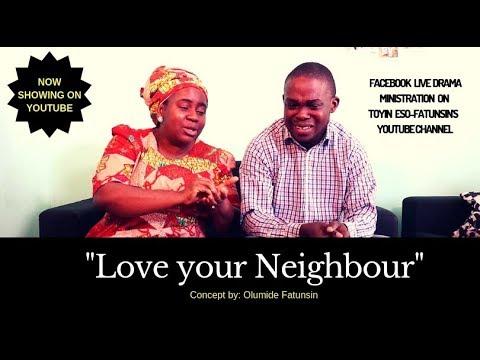 Live Drama-Love your neighbour