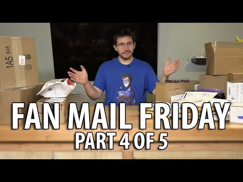 Fan Mail Friday - Part 4 of 5 - First Episode of 2018! (Watch to the End!)