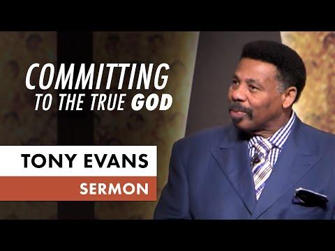 Committing to the True God -  Tony Evans Sermon on Elijah