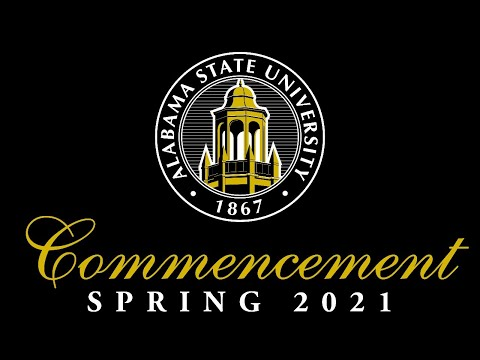 2021 Alabama State University Spring Commencement