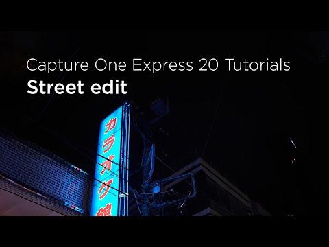 Capture One Express 20 Tutorials   Street edit