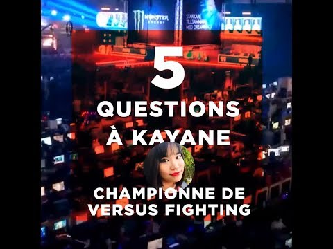 5 questions à Kayane - Championne de versus fighting