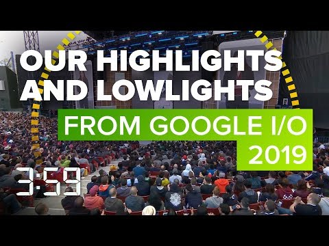 Google I/O: We break down the highlights and lowlights  (The 3:59, Ep. 557) - UCOmcA3f_RrH6b9NmcNa4tdg