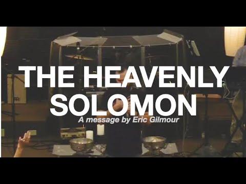 The Heavenly Solomon  Eric Gilmour