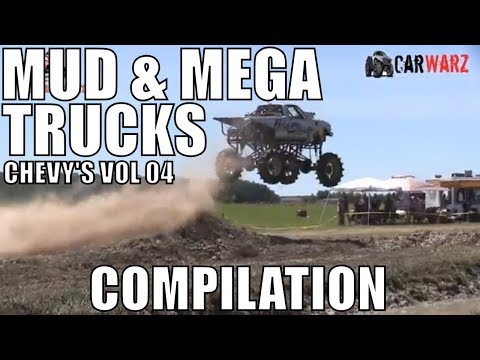 CHEVY MUD & MEGA TRUCK MUD COMPILATION 2018 VOL 04