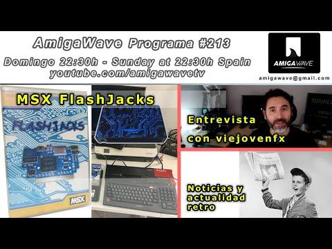 AmigaWave #213 - Flashjacks MSX, entrevista viejovenfx, noticias y actualidad retro.