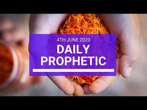Daily Prophetic 4 June 2020 2 of 7
