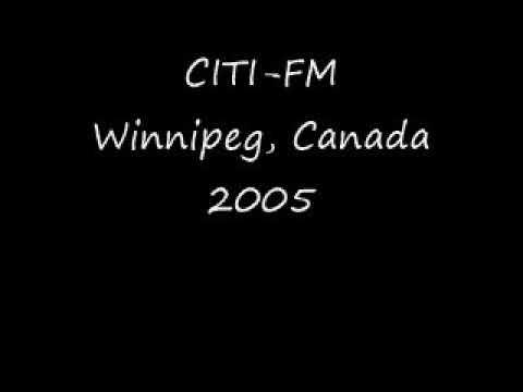CITI FM Winnipeg, Canada 2005