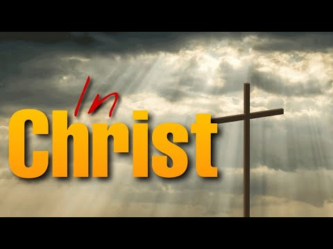 In Christ   MESSAGE ONLY