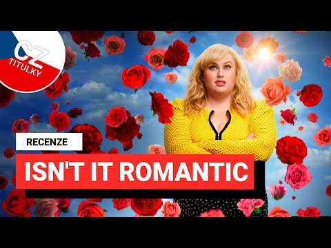 RECENZE: Isn't It Romantic