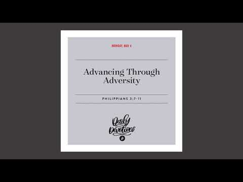 Advancing Through Adversity - Daily Devotional