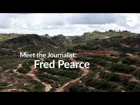 Meet the Journalist: Fred Pearce