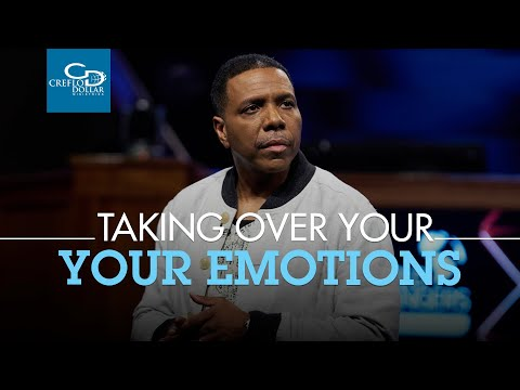 Taking Authority Over Your Emotions