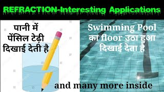 REFRACTION | Interesting Applications | Common Daily Life Phenomena