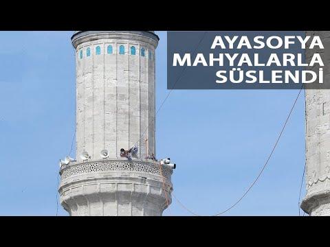 87 Yıl Sonra Yeniden İbadete Açılan Ayasofya Camii'ne İlk Mahya Asıldı