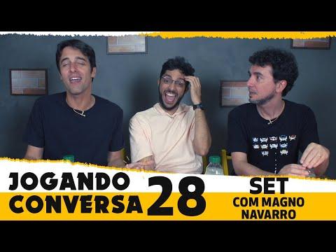 MAGNO NAVARRO em JOGANDO CONVERSA 28 | Set