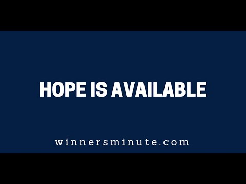 Hope Is Available  The Winner's Minute With Mac Hammond