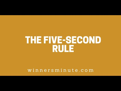 The Five-Second Rule // The Winner's Minute With Mac Hammond