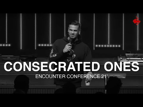 Brian Guerin // The Consecrated Ones // Encounter Conference 21' // The Gathering Place // 1.14.21