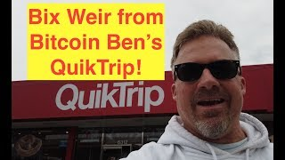 Global Monetary Collapse & Veritaseum Update...From Bitcoin Ben's QuikTrip! (Bix Weir)