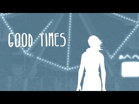 Good Times (Video Lirik)