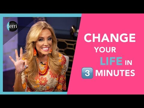Change Your Life in 3 Minutes