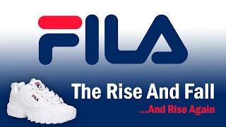 FILA - The Rise and Fall...And Rise Again