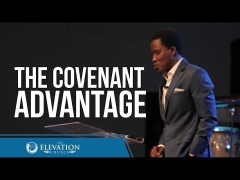 The Covenant Advantage  Pastor Godman Akinlabi