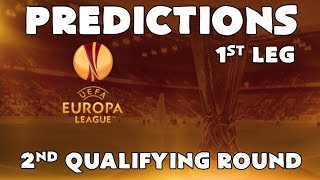 2019-20 Europa League - 2nd Qualifying Round - 1st Leg - Predictions