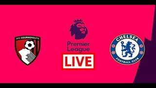 Bournemouth vs Chelsea Live Stream