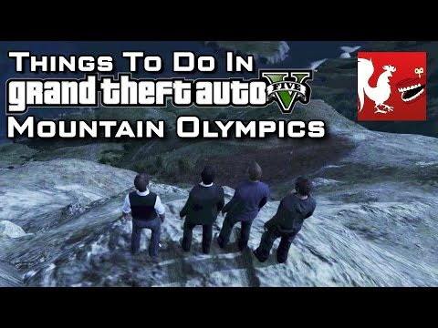 Things to Do In GTA V - Mountain Olympics | Rooster Teeth - UCzH3iADRIq1IJlIXjfNgTpA