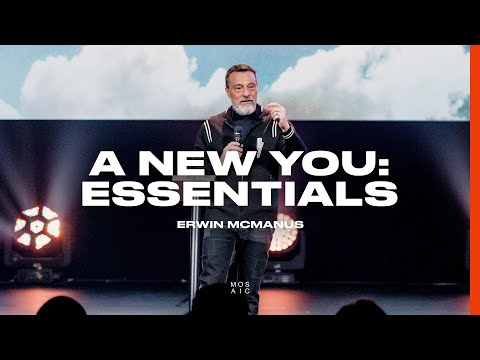 A New You: Essentials: A New Standard  Mosaic - Erwin McManus