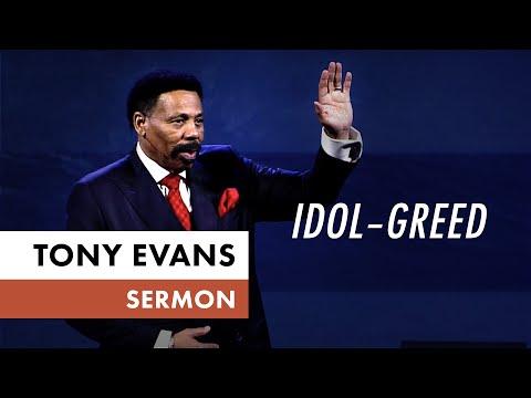 Idol  Greed  Tony Evans Sermon