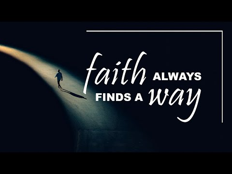 FAITH Always Finds a Way - Live Re-broadcast