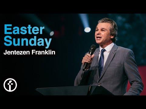 Easter Sunday  Pastor Jentezen Franklin