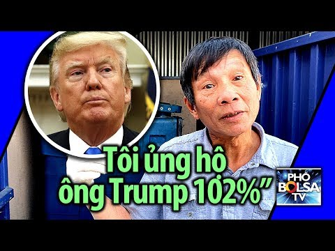 """Ông quét rác Đỗ Khắc Long nói về bức tường biên giới Mỹ: """"Tôi ủng hộ ông Trump 102%!"""""""