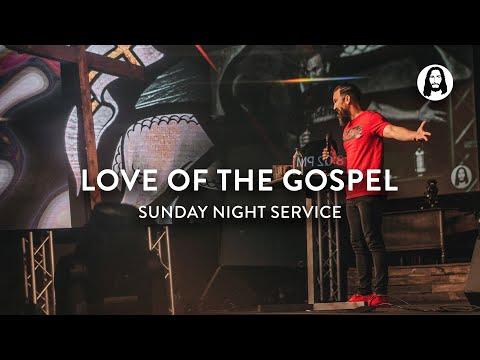 Love of The Gospel  Eric Gilmour  Sunday Night Service