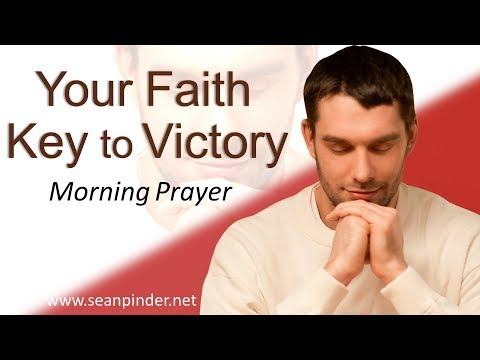 1 JOHN 5 - YOUR FAITH KEY TO VICTORY - MORNING PRAYER  PASTOR SEAN PINDER (video)