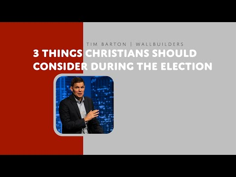 3 Things Christians Should Consider During The Election  Tim Barton  Sojourn Church