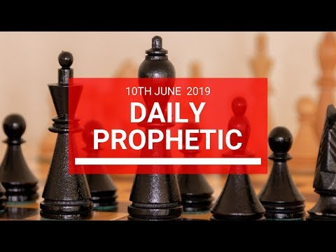 Daily Prophetic 10 June 2019   Word 2