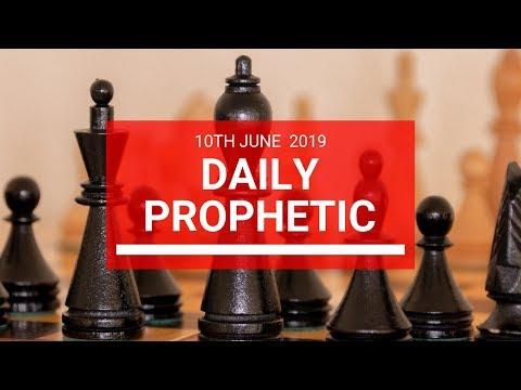 Daily Prophetic 10 June 2019   Word 2