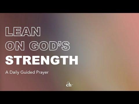 Lean on God's Strength